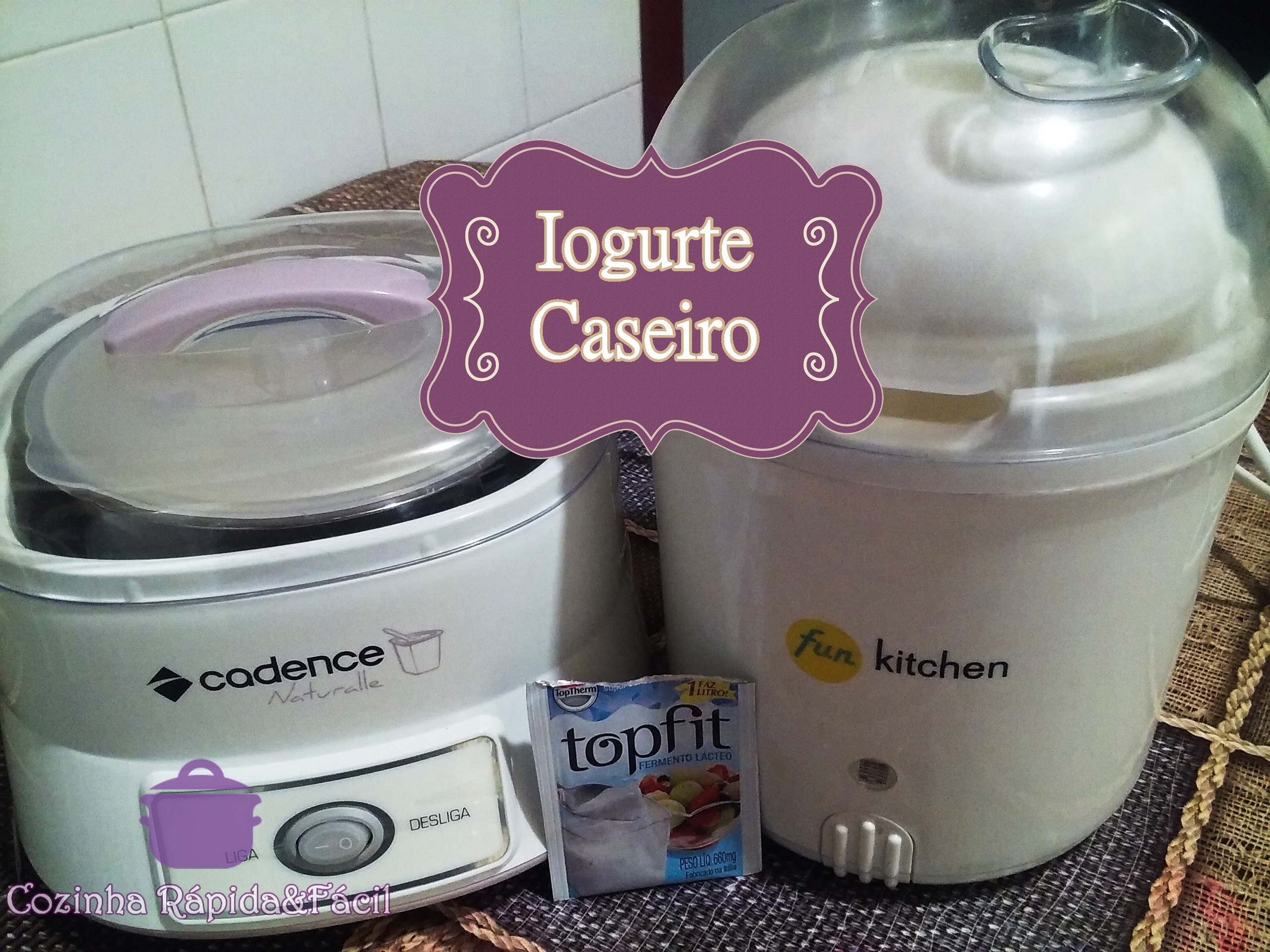 Como fazer o melhor Iogurte Caseiro do Mundo !!